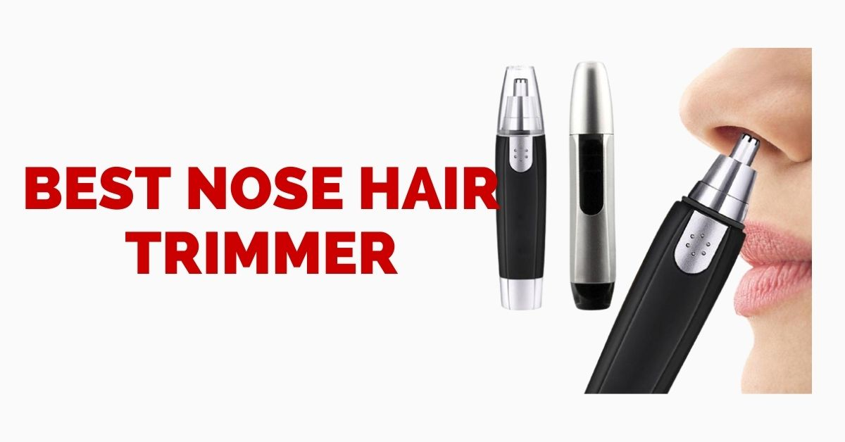 Best Nose Hair Trimmer Consumer Reports