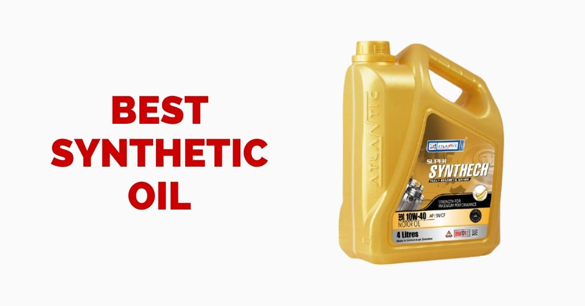 best synthetic oil consumer reports